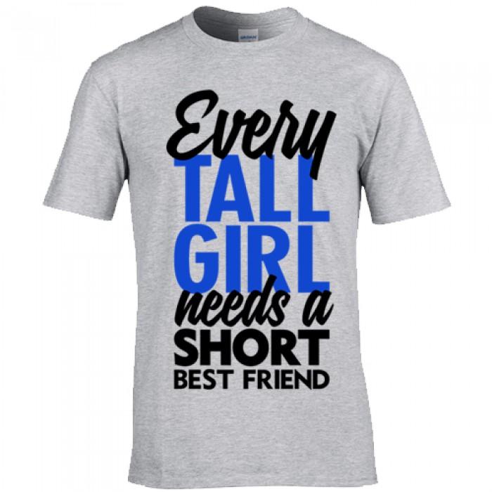 b759f82e0 Every tall girl needs a short best friend - For Him B&C